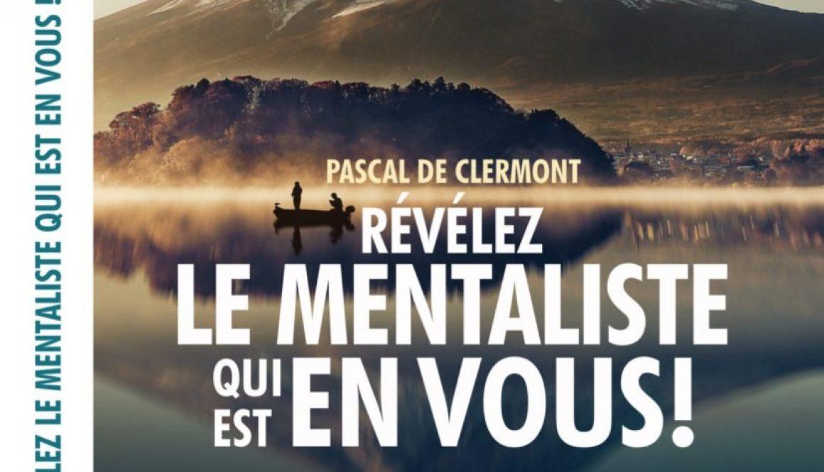 Livre - 2018 - Pascal de Clermont - révélez le mentaliste qui est en vous.
